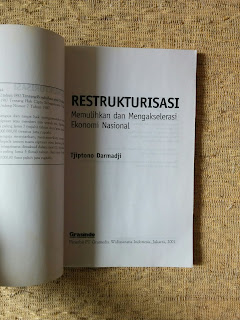 Restrukturisasi: Memulihkan dan Mengakselerasi Ekonomi Nasional
