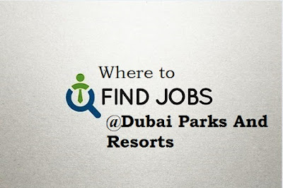 Where To Find Jobs At Dubai Parks And Resorts