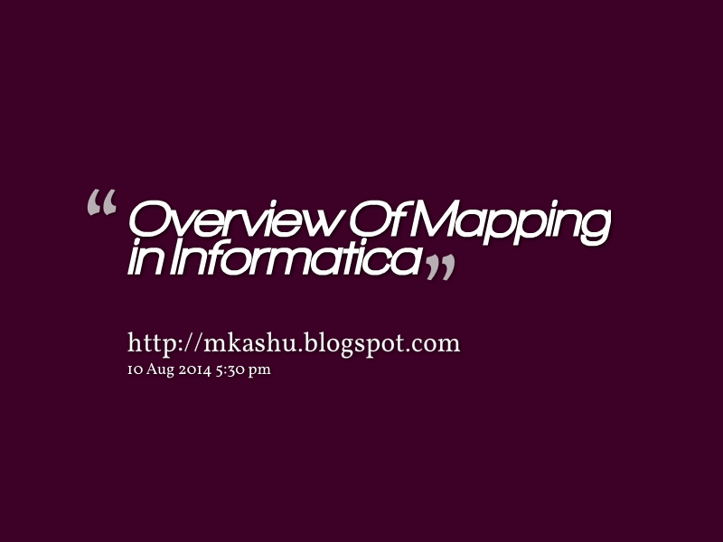 Mapping in Informatica