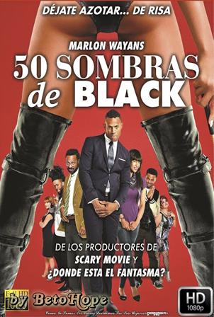 50 Sombras de Black [1080p] [Latino-Ingles] [MEGA]