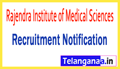 Rajendra Institute of Medical Sciences RIMS Ranchi Recruitment Notification
