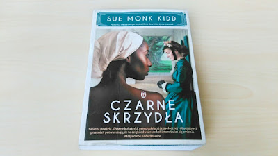 """""""Czarne skrzydła"""" Sue Monk Kidd"""