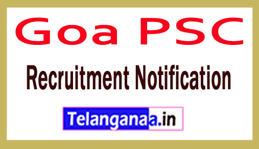 Goa PSC Recruitment Notification
