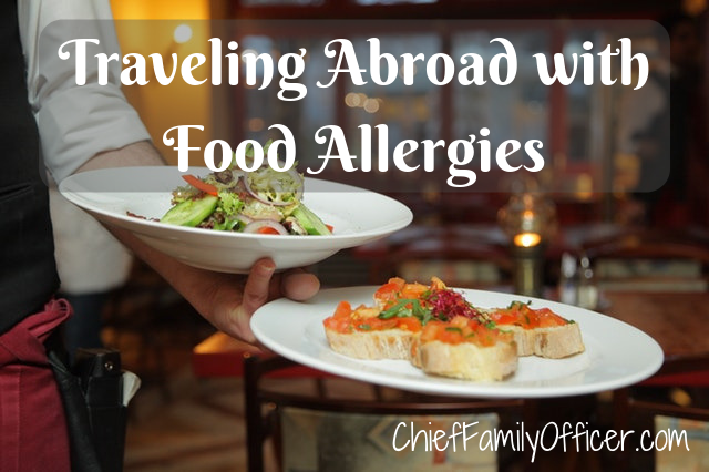 Traveling Abroad with Food Allergies