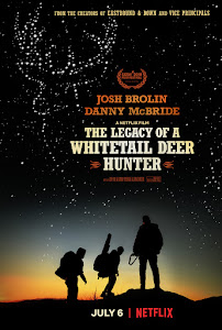The Legacy of a Whitetail Deer Hunter Poster