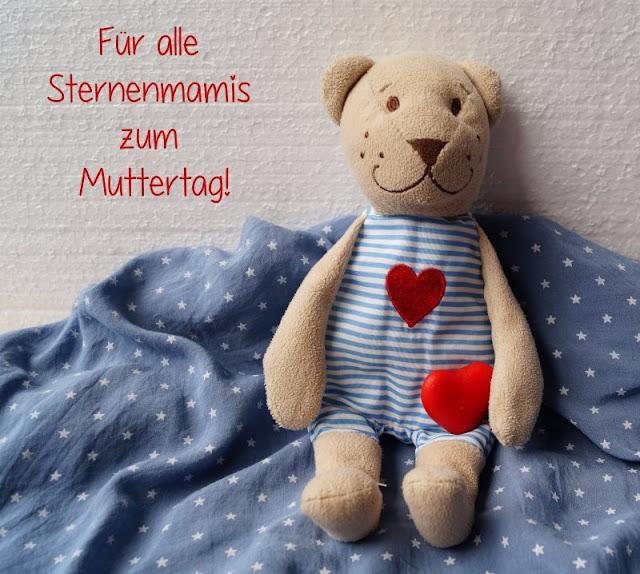 Für alle Sternenmamis: Alles Gute zum Muttertag Sternenkind Sternenkinder Sterneneltern verwaiste Mütter Eltern verstorbene Kinder Trauer Anerkennung Liebe Muttertagswunsch
