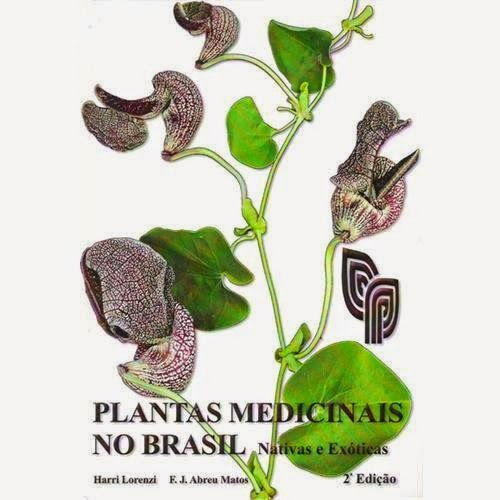 Livro - Plantas Medicinais no Brasil - Harri Lorenzi & E. J. Abreu Matos1