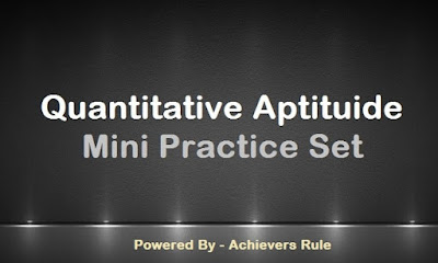 Quantitative Aptitude Practice Questions with Solution