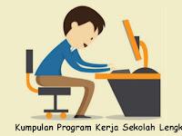 Kumpulan Program Kerja Sekolah Lengkap