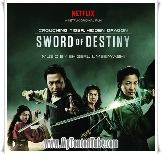 Crouching Tiger, Hidden Dragon: Sword of Destiny (2016) - Full Movie