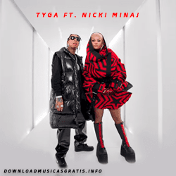 Baixar Música Dip - Tyga ft. Nicki Minaj Mp3