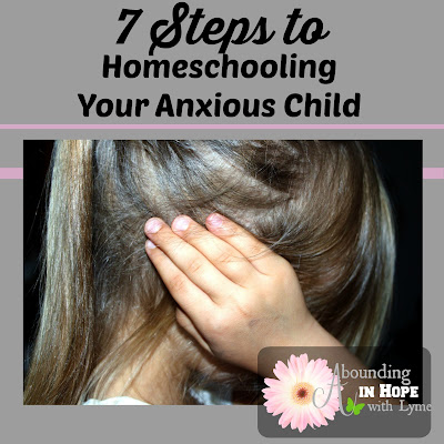 Homeschooling Your Anxious Child, Lyme Disease Anxiety
