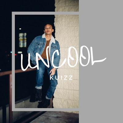 KUIZZ Unveils New Single 'Uncool'