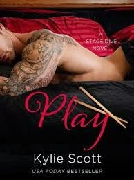 Play (A Stage Dive book #2) by Kylie Scott