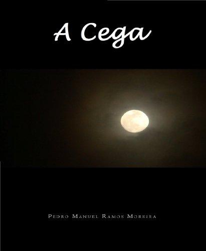 A Cega Pedro Moreira