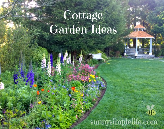 Sunny simple life cottage garden ideas for Cottage garden ideas