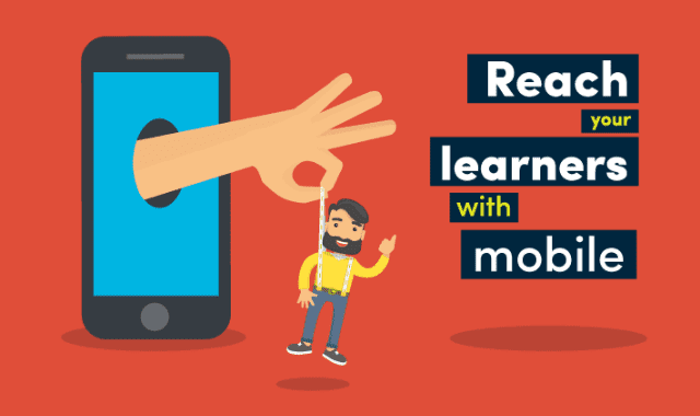 Reach Your Learners With Mobile
