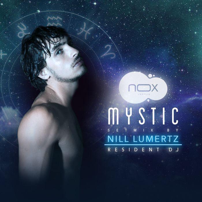 DJ NillLumertZ - MYSTIC (NOX Setmix)
