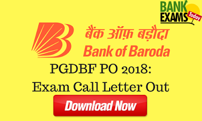 Bank of Baroda PGDBF PO 2018: Call Letter Out