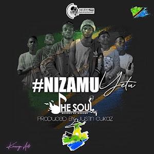 Download Audio | The Soul - Ni zamu Yetu