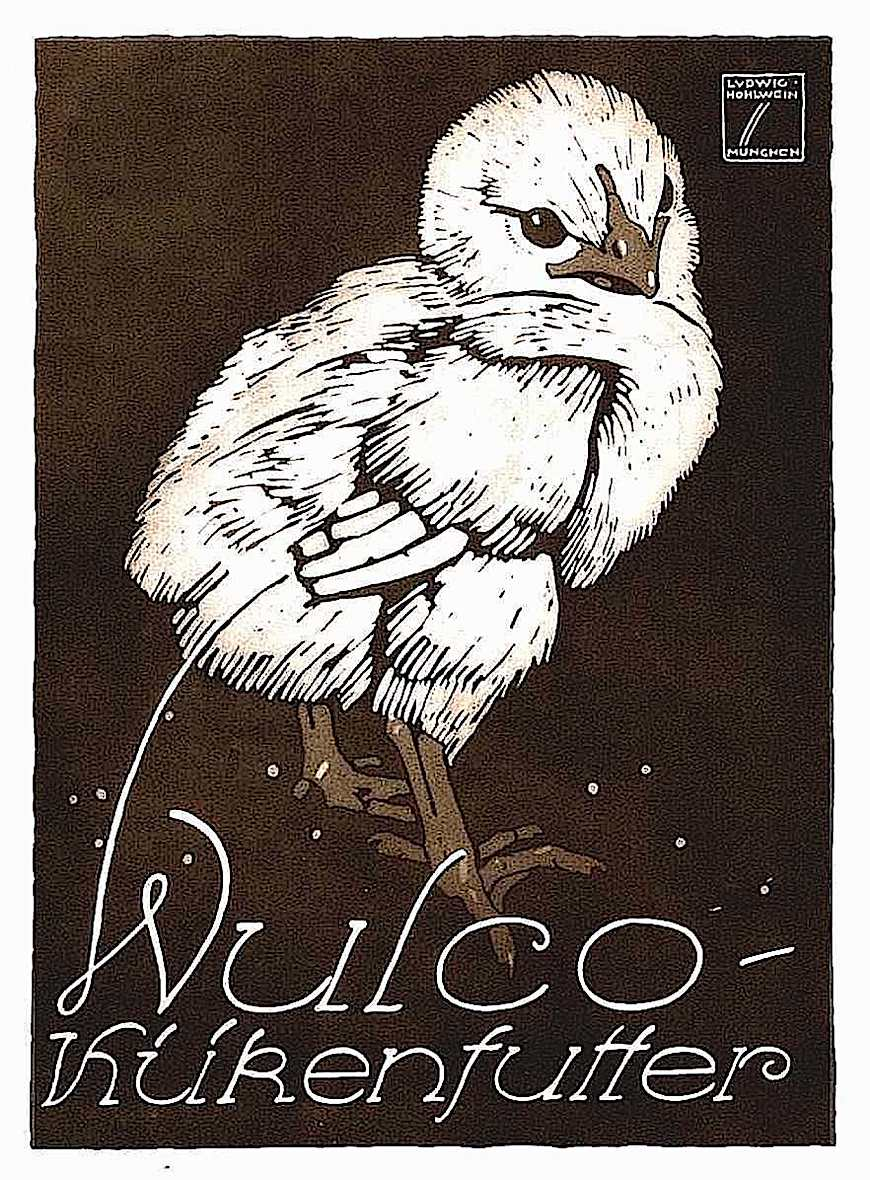 a Ludwig Hohlwein illustration of a chick, Wulco kurenfuffer