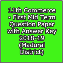 11th Commerce - First Mid Term Question Paper with Answer