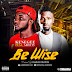 DOWNLOAD MUSIC: Kenegee Ft. Ability - Be Wise (Prod. Charles Creation)