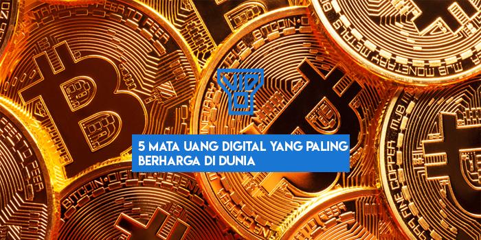 5 Mata Uang Digital Yang Paling Bernilai Di Dunia