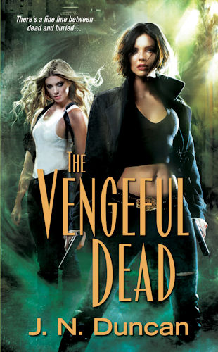 The Vengeful Dead by J.N. Duncan - Cover - April 21, 2011