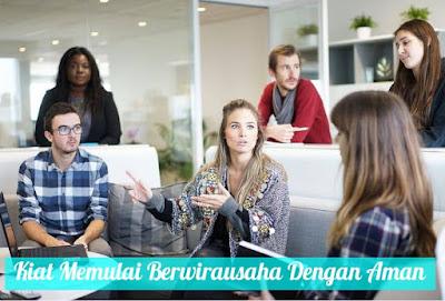 Tips Cara Memulai Berwirausaha Aman