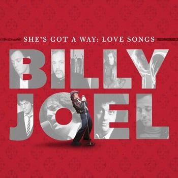 Album] Billy Joel – She's Got A Way: Love Songs (2013 01 18