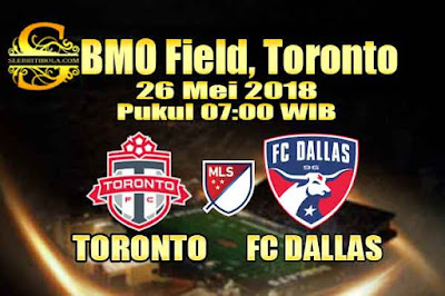 JUDI BOLA DAN CASINO ONLINE - PREDIKSI PERTANDINGAN USA MAJOR LEAGUE SOCCER TORONTO VS DALLAS 26 MEI 2018