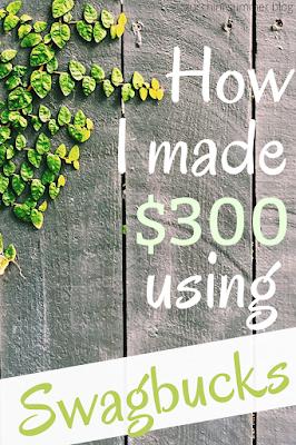 How I made $300 using Swagbucks