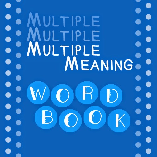 http://www.teacherspayteachers.com/Product/Multiple-Meaning-Word-Book-408874