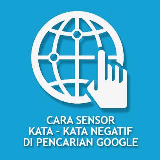 Cara blokir | sensor kata di pencarian google dengan ekstensi chrome