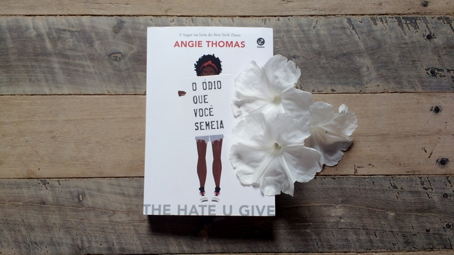 O Ódio Que Você Semeia | Angie Thomas