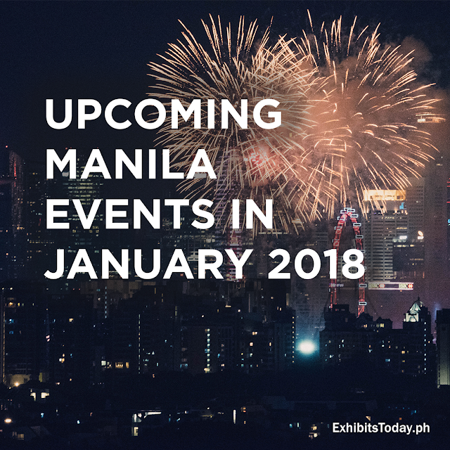 Upcoming Manila Events in January 2018