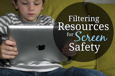 Filtering Resources for Screen Safety