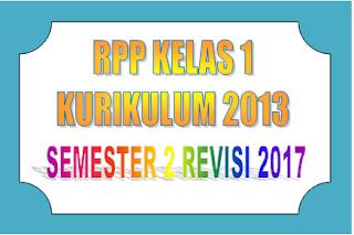 Download RPP Kelas 1 Kurikulum 2013 semester 2 Revisi 2017 terbaru