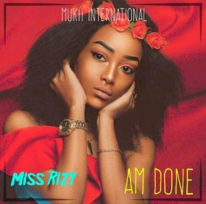 Miss Rizy - Am Done