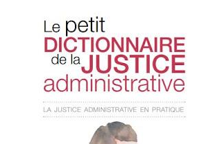 Le petit dictionnaire de la justice administrative
