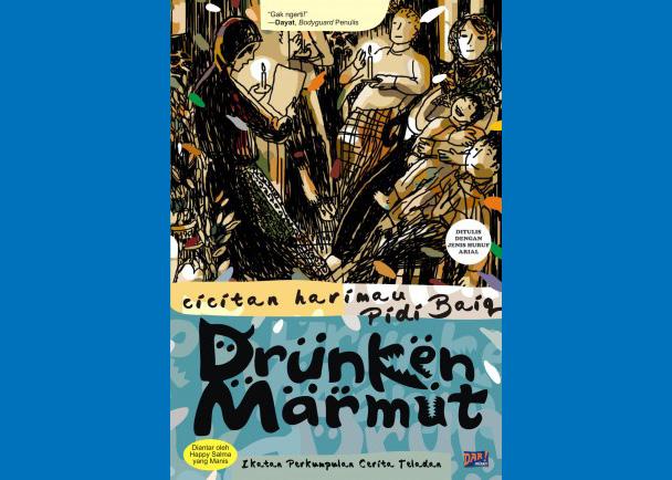 E-Book: Drunken Marmut Pidi Baiq