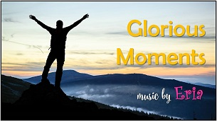 "Glorious Moments"" border ="