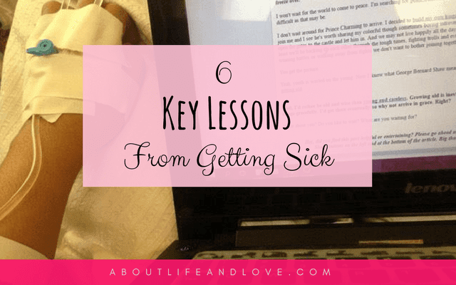 6 Key Lessons From Getting Sick