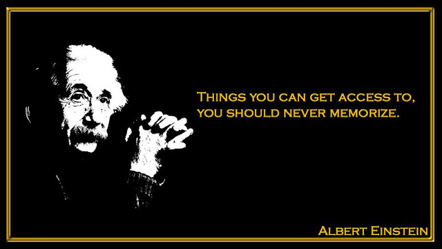 Things you can get access to, you should never memorize Albert Einstein quotes