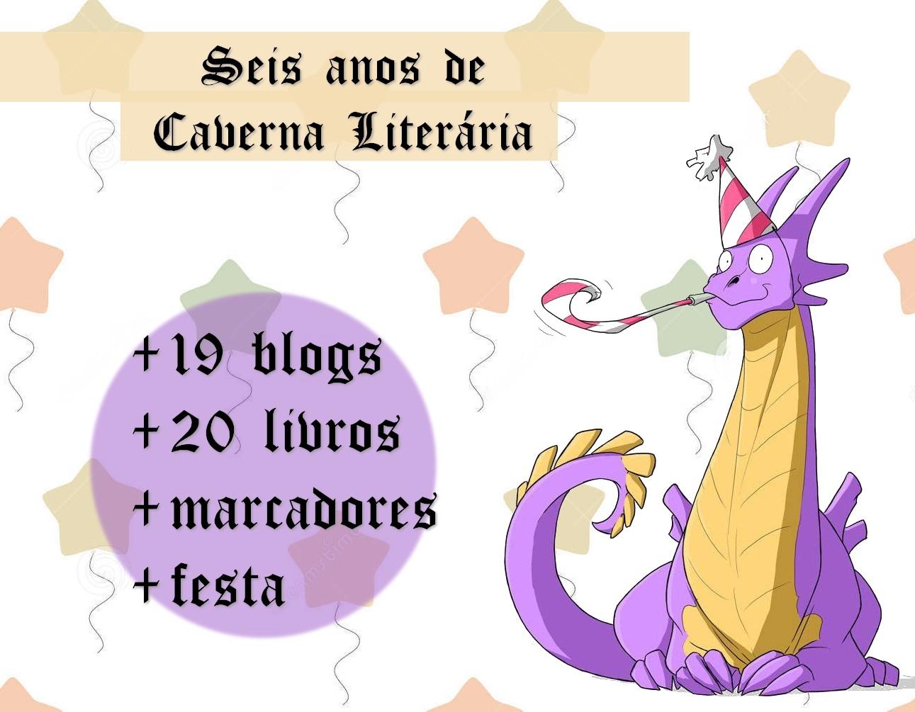 [SORTEIO] Aniversário de 6 anos do Caverna Literária
