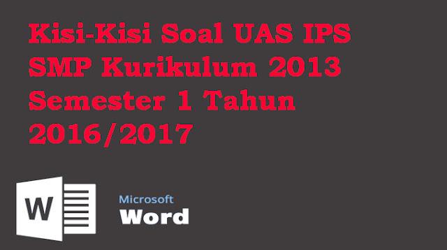 Download Kisi-Kisi Soal UAS IPS SMP Kurikulum 2013