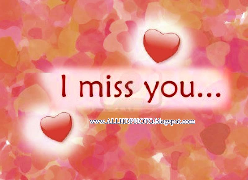 I Miss You Latest New HD 2013 Wallpapers:wallpapers