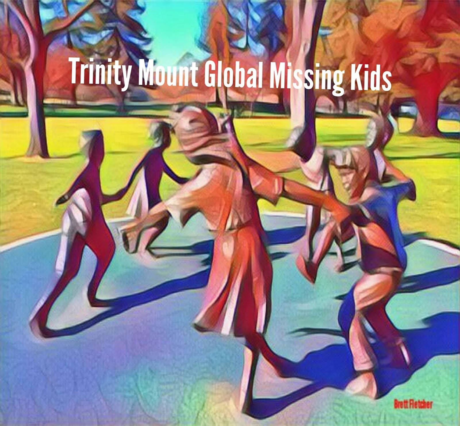 Trinity Mount Global Missing Kids