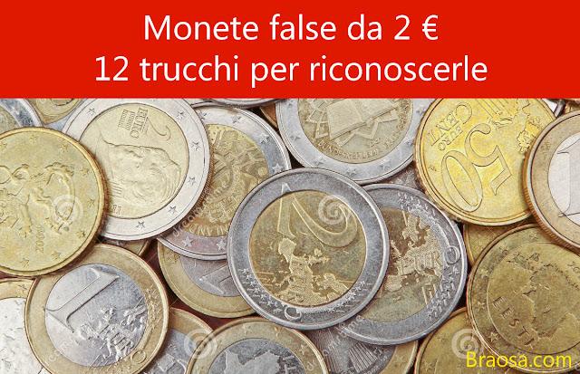 Monete da 2 euro false come riconoscerle facilmente